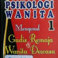 harga Buku Psikologi Wanita: Mengenal Gadis Remaja & Wanita Dewasa (jilid 1) Tokopedia.com