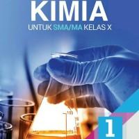 BUKU KIMIA UNTUK SMA/MA KELAS X KUR.2013 REVISI TERBARU ERLANGGA