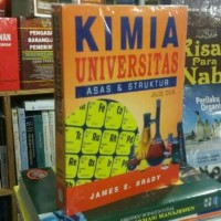 Kimia Universitas Asas & Struktur Jilid Dua By James E Brady