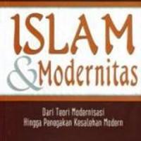 Buku Islam & Modernitas: Dari Teori Modernisasi