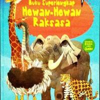 BUKU SUPERLENG HEWAN-HEWAN RAKSASA