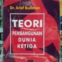 Teori Pembangunan Dunia Ketiga - Dr. Arief Budiman