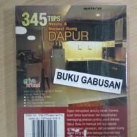 BUKU 345 TIPS MENATA DAN MERAWAT RUANG DAPUR ORI r5