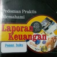 Buku Pedoman Praktis Memahami Laporan Keuangan