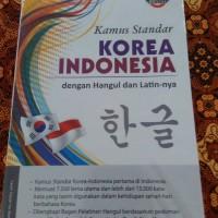Kamus Standar Korea: Indonesia dengan Hangul dan Latinnya
