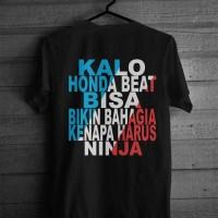 Kaos Thailook Kalo Honda Beat Bisa Kenapa Harus Ninja