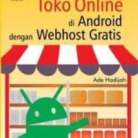 Buku Bikin Toko Online di Android dengan WebHost Gratis