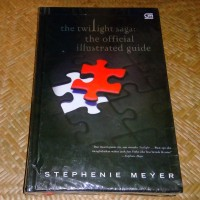 Stephenie Meyer - The Twilight Saga: The Official Illustrated Guide HC