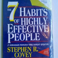 7 Habbits Of Highly Effective People - Steven Covey