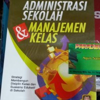 Buku ADMINISTRASI SEKOLAH & MANAJEMEN KELAS