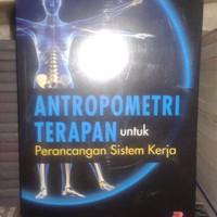 Buku Antropometri Terapan untuk Perancangan Sistem Kerja