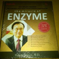 The Miracle of Enzyme-Dr. Hiromi Shinya