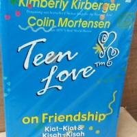 Teen Love on Friendship - Kimberly Kirberger