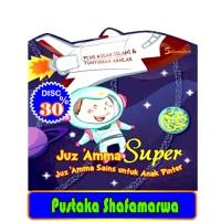 Juz 'Amma Super: Juz Amma Sains Untuk Anak Pinter