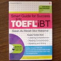 Smart Guide For Success To The TOEFL IBT (Plus CD) - Firmansyah Diyata