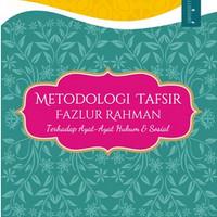 Buku Metodologi Tafsir Fazlur Rahman