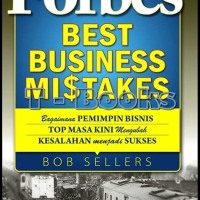 Forbes Best Business Mistakes/Bob Seller