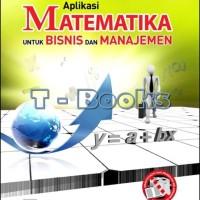 Aplikasi Matematika untuk Bisnis dan Manajemen /Haryadi Sarjono | Lim