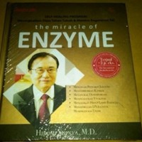 The Miracle of Enzyme: Self-Healing Program	(Soft Cover) oleh Dr. Hiro