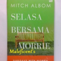 Tuesdays with Morrie/Selasa Bersama Morrie (Mitch Albom)