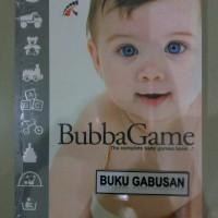 BUKU BUBBA GAME Kumpulan Permainan Peningkat Kecerdasan Anak an