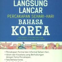 LANGSUNG LANCAR PERCAKAPAN SEHARI-HARI BAHASA KOREA