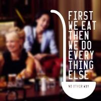 Cutting Sticker First We Eat Stiker Kaca Dinding Ruang Makan Cafe Ruma