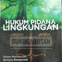 BUKU HUKUM PIDANA LINGKUNGAN HIDUP / MAHRUS ALI / UII PRESS r3