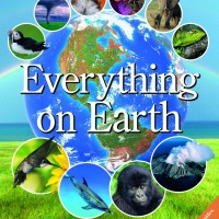 Everything on Earth: An Up-Close Look at the World of... (DK) [eBook]