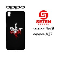 Custom Casing HP Oppo Neo 9 (A37) Slipknot Hardcase Cover