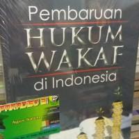 Buku PEMBARUAN HUKUM WAKAF DI INDONESIA