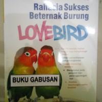 BUKU RAHASIA SUKSES BETERNAK BURUNG LOVEBIRD-SISKA DEWI an