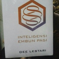 Novel. Supernova. Intelegensi Embun Pagi. Dee Lestari