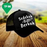 Topi quote | Sedekah Biar Berkah | Topi Custom Unic | Sablon Topi