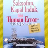 harga Saksofon, Kapal Induk Dan Human Error Tokopedia.com