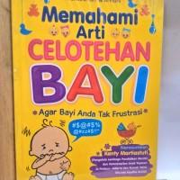 Memahami Arti Celotehan Bayi (Soft Cover)