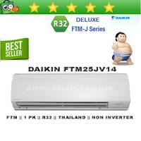 AC SPLIT DAIKIN 1 PK 1PK R32 THAILAND NON INVERTER - FTM25JV14