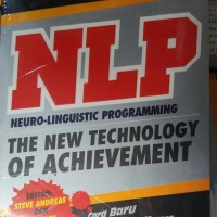 Buku NLP(Neuro Linguistic Programming)The NewTechnology of Achievement