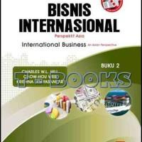 Bisnis Internasional: Perspektif Asia 2 / Hill, Chow-Hou Wee, Krisna