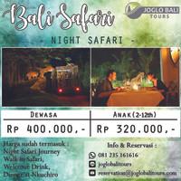 Voucher Tiket Night Safari - Bali Safari & Marine Park Anak-anak