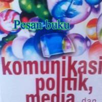 Buku Komunikasi Politik, Media, dan Demokrasi