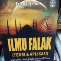 Ilmu Falak (Teori dan Aplikasi) : Arah qiblat awal waktu - A Jamil