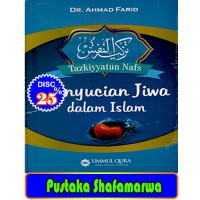 Tazkiyyatun Nafs : Penyucian Jiwa Dalam Islam