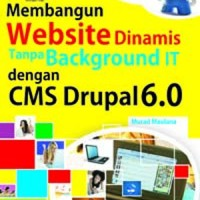 harga Buku Membangun Website Dinamis Tanpa Background It Dengan Cms Drupal Tokopedia.com