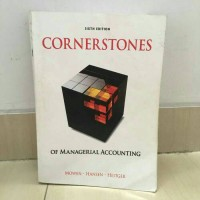 cornerstones of managerial accounting sixth edition