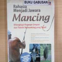 BUKU RAHASIA MENJADI JAWARA MANCING ORI r5