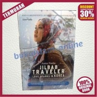 Novel Jilbab Traveler Love Sparks In Korea - Film Terbaru Asma Nadia