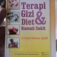Terapi Gizi dan Diet Rumah Sakit, Ed. 2 -Dr. Andry Hartono, Sp.GK