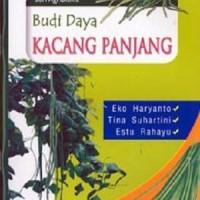 Budidaya Kacang Panjang - Eko Haryanto
