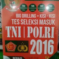 Buku Big Drilling + Kisi - Kisi Tes Seleksi Masuk TNI Polri 2016